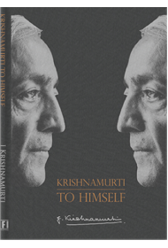 Krishnamurti to Himself