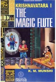 Krishnavatara -1 The Magic Flute