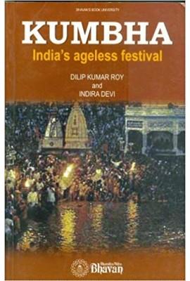 Kumbha India's Ageless Festival