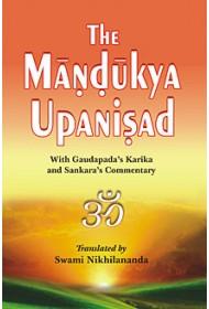 The Mandukya Upanishad: With the Commentary of Shankaracharya