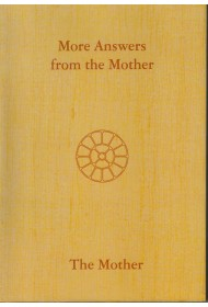 More Answers from The Mother (Vol XVII) Crown