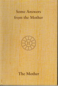 Some Answers from The Mother - vol XVI (Crown)