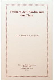 Teilhard De Chardin and Our Time