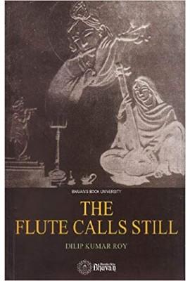 The Flute Calls Still