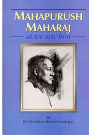 Mahapurush Maharaj as We Saw Him