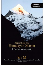 Apprenticed to a Himalayan Master: A Yogi's Autobiography (English)