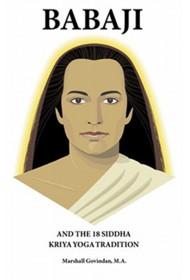 Babaji And The 18 Siddha Kriya Yoga Tradition (Eng)