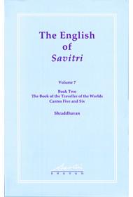 The English of Savitri: Vol 7 (HB)