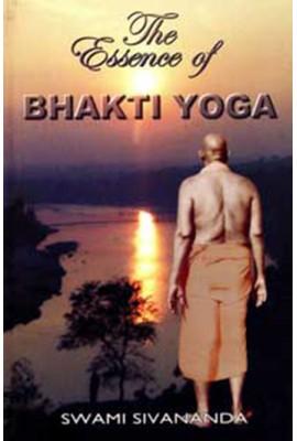 Essence of Bhakti Yoga