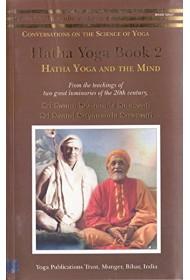 Hatha Yoga: Book 2: Hatha Yoga and the Mind