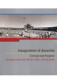 INAUGURATION OF AUROVILLE