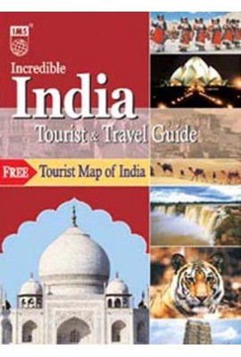 Incredible India - Tourist and Travel Guide Book (with map)
