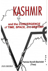 Kashmir and the Convergence of Time Space & Destiny
