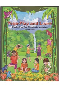 Let Us Learn Yoga - class I and II