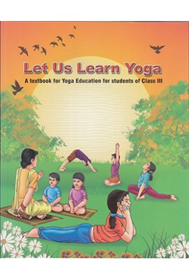 Let Us Learn Yoga - class III