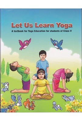 Let Us Learn Yoga - Class V