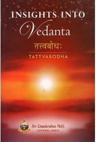 Insights into Vedanta - Tattvabodha of Sri Shankaracharya