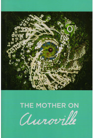 The Mother on Auroville