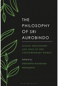 The Philosophy of Sri Aurobindo