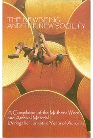 The New Being and The New Society