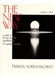 The New Way - Vol 1 & 2